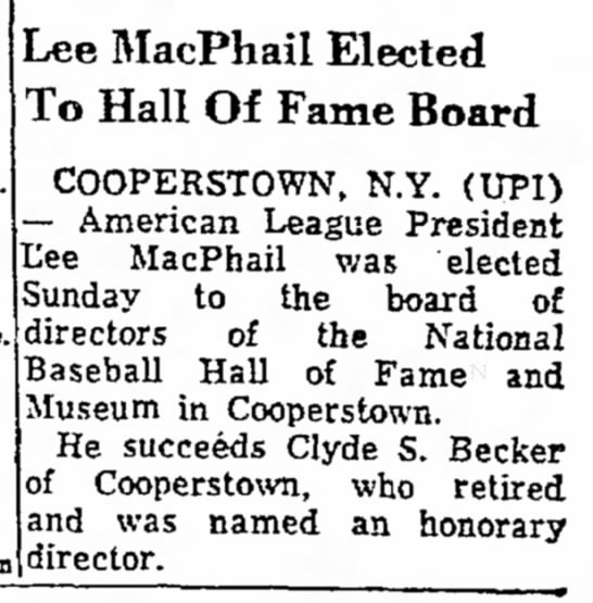 - Lee MacPhail Elected To Hall Of Fame Board...