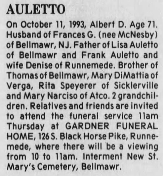 Albert Dominick Auletto Obituary - AULETTO On October 11, 1993, Albert D. Age 71....