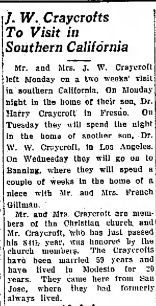"John Wesley and Mary Alice Valpey Craycroft, Modesto Bee 3 Aug 1926  - always to I am us ""Go one doctor will had /. W...."
