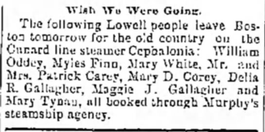 "Patrick Carey to Ireland 1894 - ""Wish ATo Were Golnir, The following Lowell..."