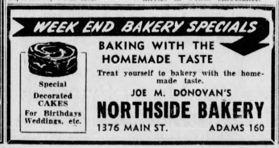 Donovan Joseph Northside Bakery ad Apr 2 1948 - BAKING WITH THE HOMEMADE TASTE Treat yourself...