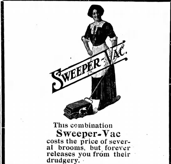 The Sweeper-Vac Will Release You From the Drudgery of Brooms - This combination Sweeper*Vac costs the price of...