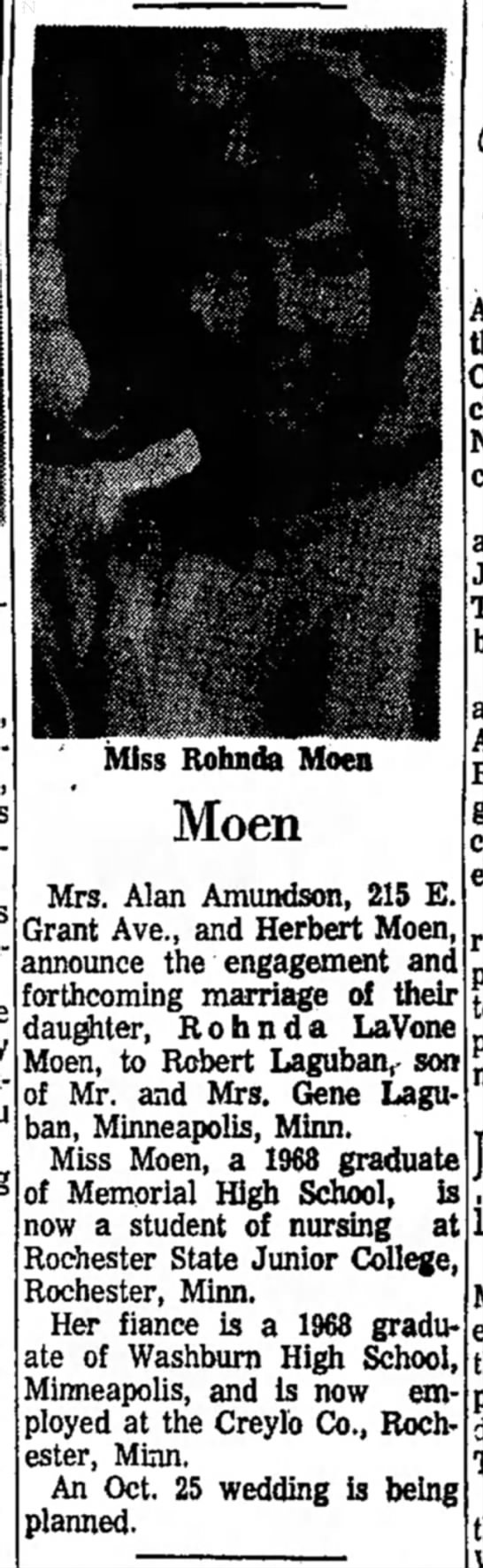 Rohnda LaVone Moen - engagement to Robert Laguban  - Miss Rohnda Moen Moen Mrs. Alan Amundson, 215...
