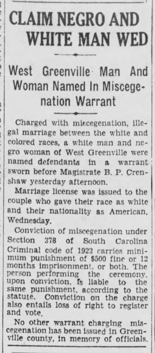 miscegenation warrant in Greenville SC 1929 - CLAIM NEGRO AND WHITE MAN WED West Greenville-...