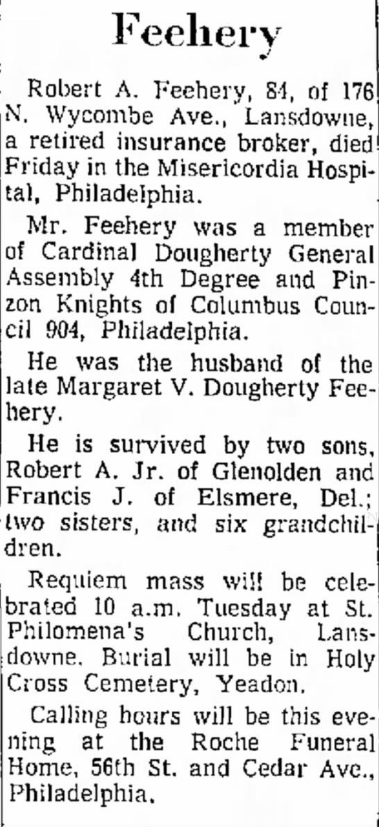 - Feeliery Robert A. Feehery, 84, of N. Wycombe...