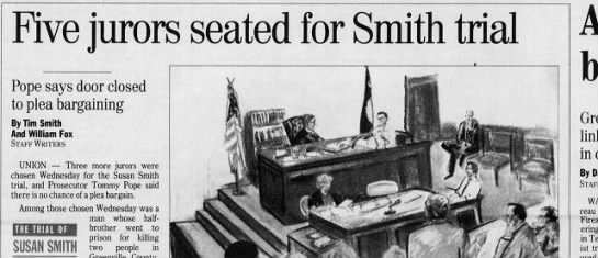 Susan Smith jury selection - Five jurors seated for Smith trial SUSAN SMITH...