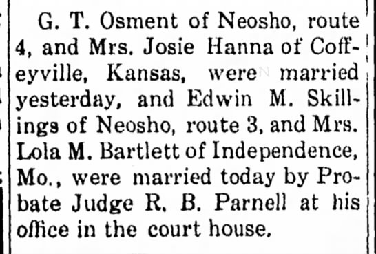 Josie Hanna of Coffeyville, Kansas and G. T. Osment married.