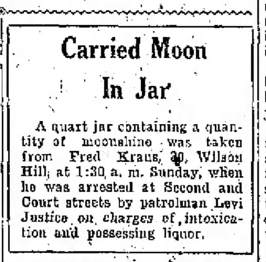 Fred Kraus caught with moonshine (1924) - and Carried Moon J In Jaf \ · , A quart jar...