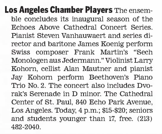 - Los Angeles Chamber Players The ensemble...
