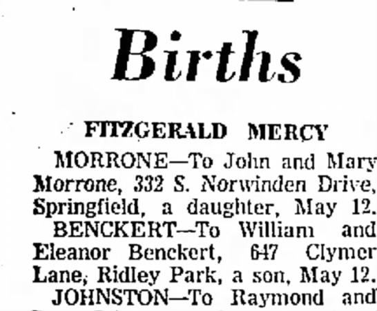 birth announcement a son william and elenor benckertmay 19, 1961 - Births FITZGERALD MERCY MORRONE--To John and...