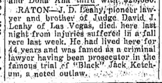 J D Leahy deathApril 19 1933The Clovis Eveninh News Journal - RATON—J.'f). Leahy, pione'cr lawyer lawyer and...