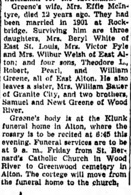 William Greene obit part 2 - Greene's wife, Mrs. Effie Mcfcv tyre, died 12...