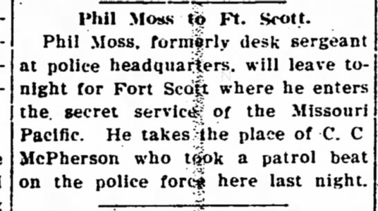 Phil Moss to Ft. Scott - Joins Secret Service for MO PAC - The Iola Register 1 July 1910 Page 1