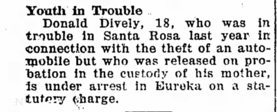 Donald R. Dively 8/5/1927 CA - Youth In Trouble Donald Dively, 18, who was in...