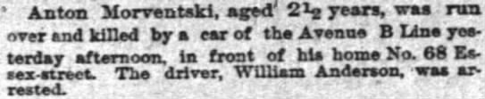 William Anderson ran over Anton Morventski, age 2 1/2 - ' Anton Morrentski, agd' 2 years, was run. over...