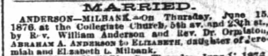 "Abraham A. Anderson - Elizabeth Milbank marriage - MABRIED-' MABRIED-' MABRIED-' j , - "" -..."