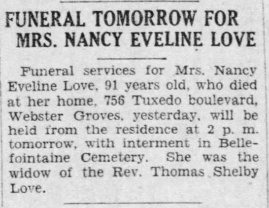 - FUNERAL TOMORROW FOR MRS. NANCY EVELINE LOVE ....
