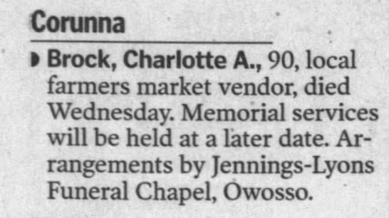 Charlotte A. Brock - Corunna Brock, Charlotte A., 90, local farmers...