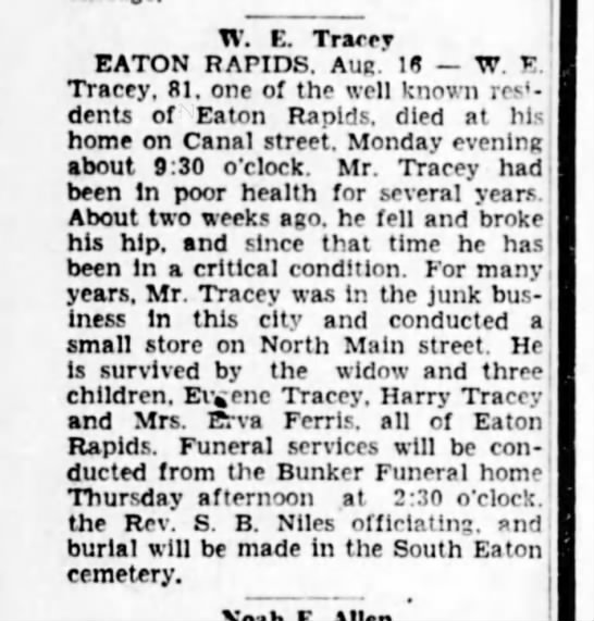 obit-Tracey, W E LSJ 16 Aug 1933 Wed pg14 - TV. E. Tracey EATON RAPIDS. Aur. 18 W. 15 ....