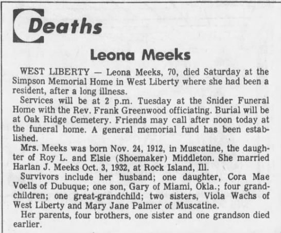 Leona Meeks obit Iowa City Press Citizen 25 Apr 1983 page 3 - Deaths Leona Meeks WEST LIBERTY - Leona Meeks,...