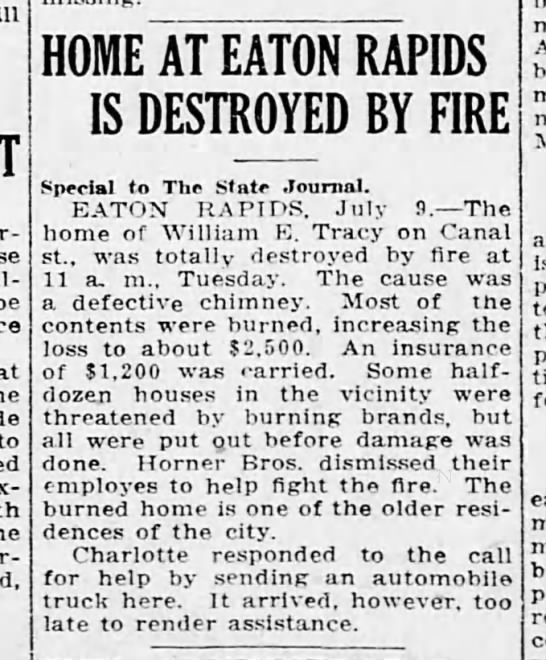 Fire - Tracy,William E - home destroyed - LSJ 9 Jul 1918 Tue pg1 - be to Ger-son, HOME AT EATON RAPIDS IS...