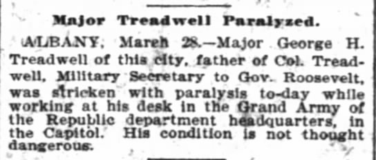 George H Treadwell Paralyzed - Major Tread well ParaUysed. 1 ALBANY. March 28....