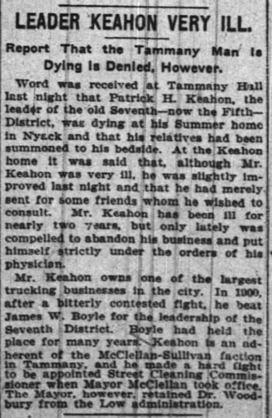 NY Times july 6 1906 keahon ill - LEADER KEAHON VERY j ILL Report That the...
