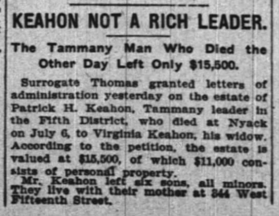 estate of ph keahonjuly 13 1906 ny times - KEAHON NOT A RIChTeADER. The Tammany. Mart Who...