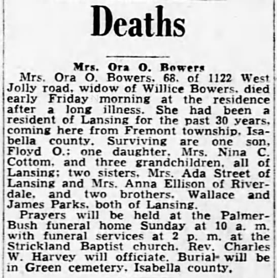 Bowers Ora O obit Lansing State Journal Fri Dec 12 1947 page 37 - Deaths Mrs. Ora O. Bower Mrs. Ora O. Bowers....