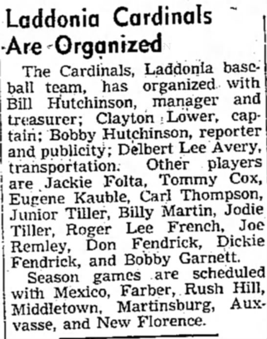 Laddonia Cardinals Are Organized; Delbert Lee Avery - Laddonia Cardinals ~ Are Organized The...