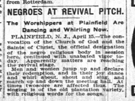 new york times 16 april 1906 - from Rotterdam. , t NEGROES AT REVIVAL PITCH....