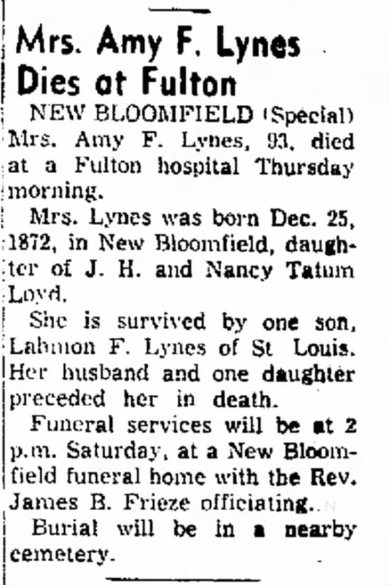 Mrs. Amy Fletcher (Loyd) Lynes newspaper obituary - Mrs. Amy F. Lynes Dies at Fulton NEW BLOOMFIELD...