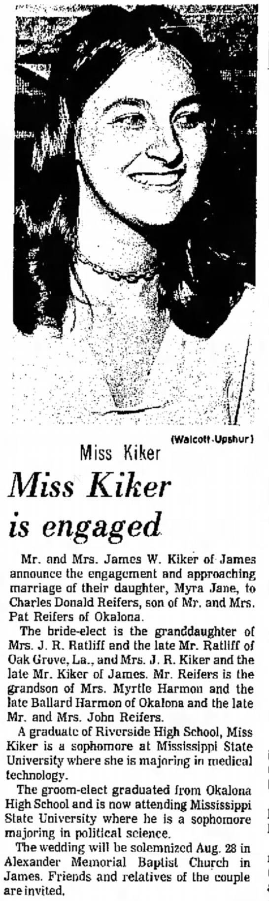 Myra jane Kiker Sun 1 Aug 1971 engagement Delta Democrat - (Walcott-Upshur) Miss Kiker Miss Kiker is...