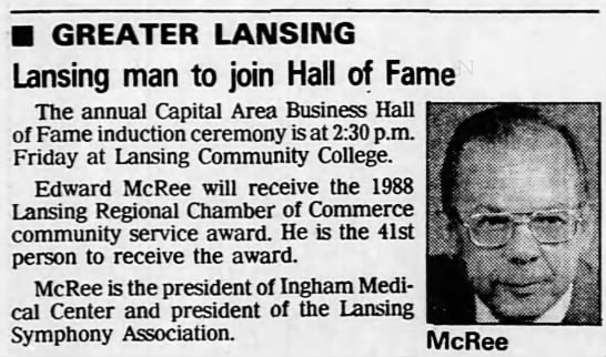 Edward McRee to receive Lansing Chamber of Commerce community service award - GREATER LANSING Lansing man to join Hall of...