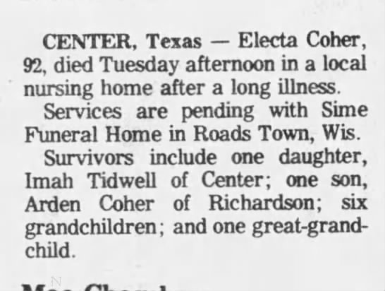Death notice of Electa Coher - CENTER, Texas Electa Coher, 92, died Tuesday...