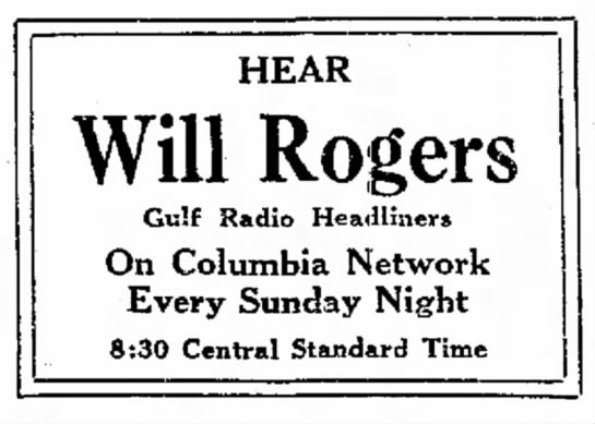 Will Rogers on the radio - HEAR Will Rogers Gulf Radio Headliners On...