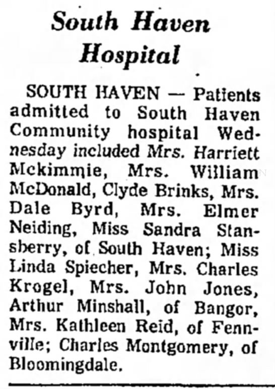 Helen Marion Byrd admitted to the hospital - 10 South Haven Hospital SOUTH HAVEN -- Patients...