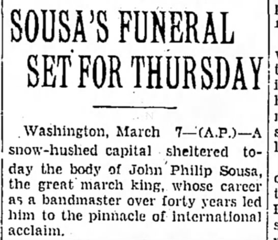 Funeral Scheduled for John Philip Sousa - SODSA'S FUNERAL SET FOR THURSDAY .Washington,...