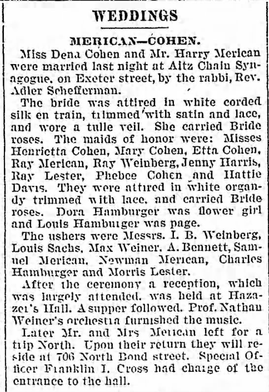 Max Weiner and Louis Sachs ushers in Balt Wedding 05 Mar 1900 Balt Sun - j WEDDINGS MERICAN COHEN. Miss Dena Cohen and...