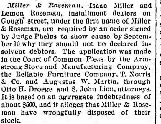 Miller & Roseman and Isaac Miller to be declared insolvent Balt Sun 31 Aug 1894 - .Miller & Itnseman, Isaac Miller and Lemon...