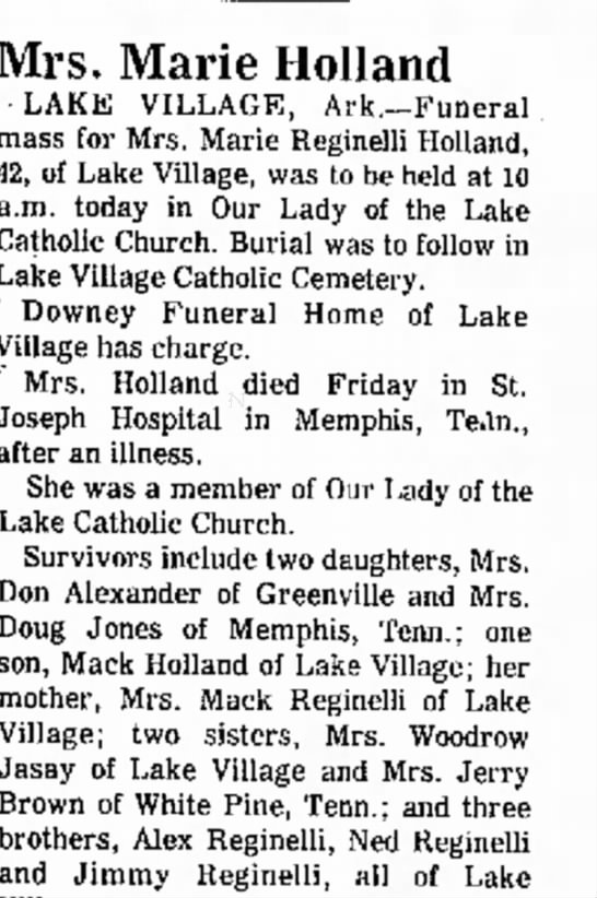 Marie Reginelli Holland Obituary Nov 1973 - rear Mrs. Marie Holland · LAKE VILLAGE,...