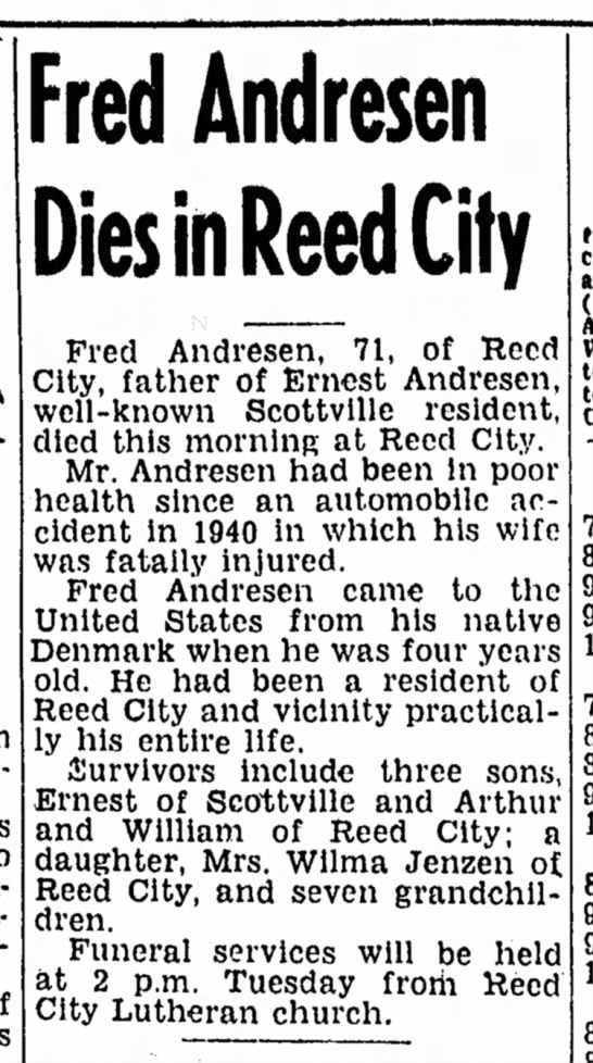 Bill Andresen's father dies, Ludington Daily News March 12, 1949 - Fred Andresen Dies in Reed City Fred Andresen,...