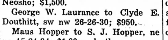 Clyde E. Douthitt buys land Feb. 27, 1919 - Neosho; $1,500. George W. Laurance to Clyde E....