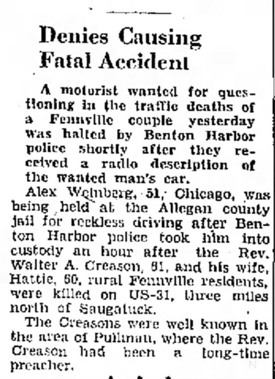 Walter A Creason and Hattie - Denies Causing Fatal Accident A motorist wanted...