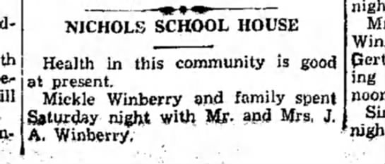 Winberry HS 23 July 1930 p4 - j a t present. NICHOLS SCHOOL HOUSE Health in...