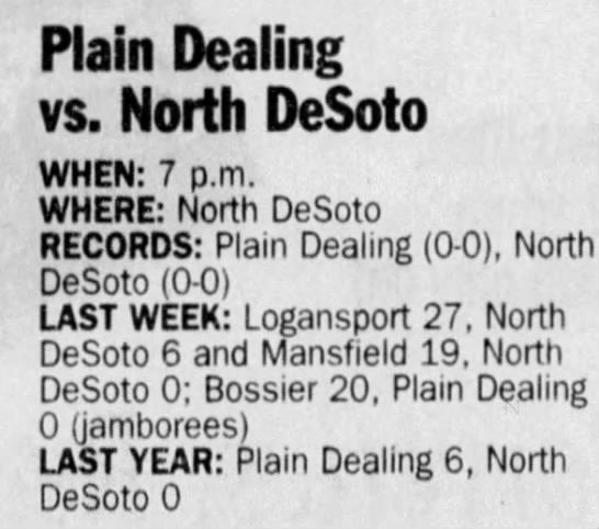 Sep 3 Plain Dealing preview - Plain Dealing vs. North DeSoto WHEN: 7 p.m....