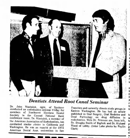 The Daily Inter Lake (Kalispell) 13 May 1973 - Dentists Attend Root Canal Seminar Dr. John...