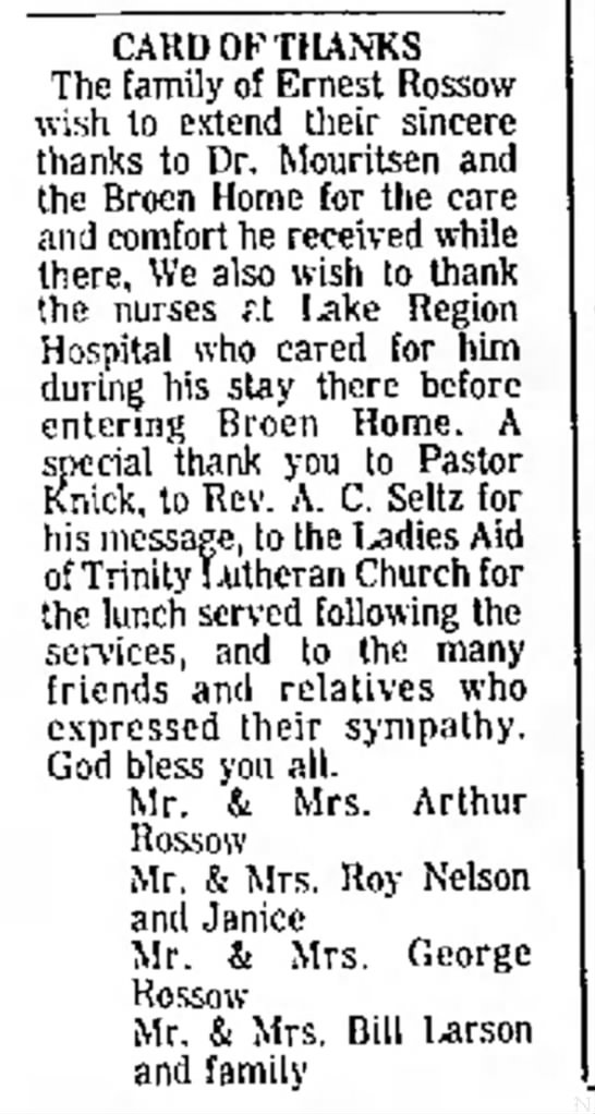 - E. CARD OF THANKS The family of Ernest Rossow...