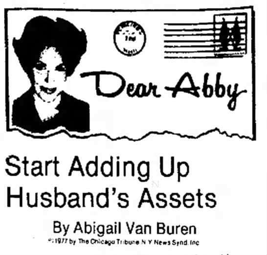 Dear Abby Always Knows Best - Start Adding Up Husband's Assets By Abigail Van...
