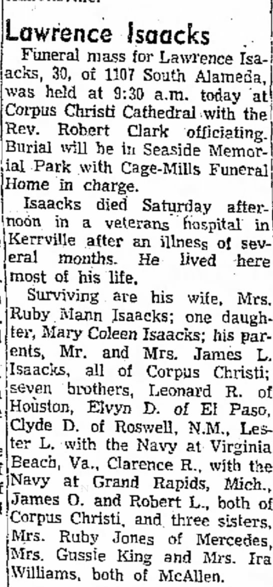 Lawrence Isaacks Obit Apr 9, 1957 Corpus Aller Times pg 16 - Jerry, Raney Lawrence Isaacks Funeral mass for...